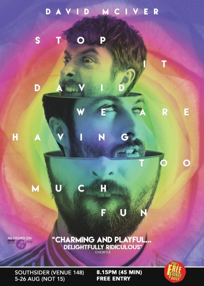 David McIver - Stop It David We Are Having Too Much Fun - 2017