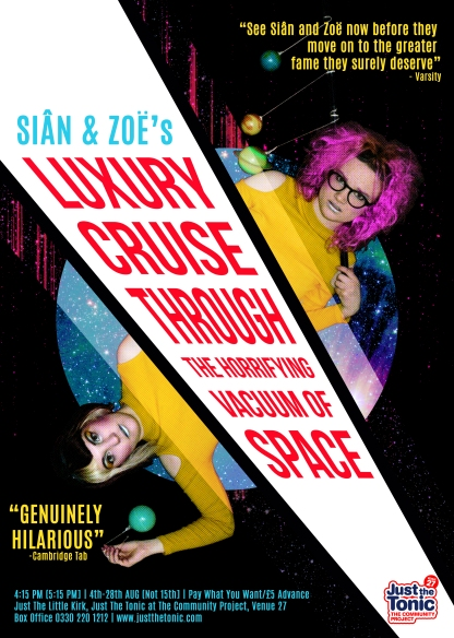 Sian & Zoe - Luxury Cruise Through the Horrifying Vacuum of Space - 2016