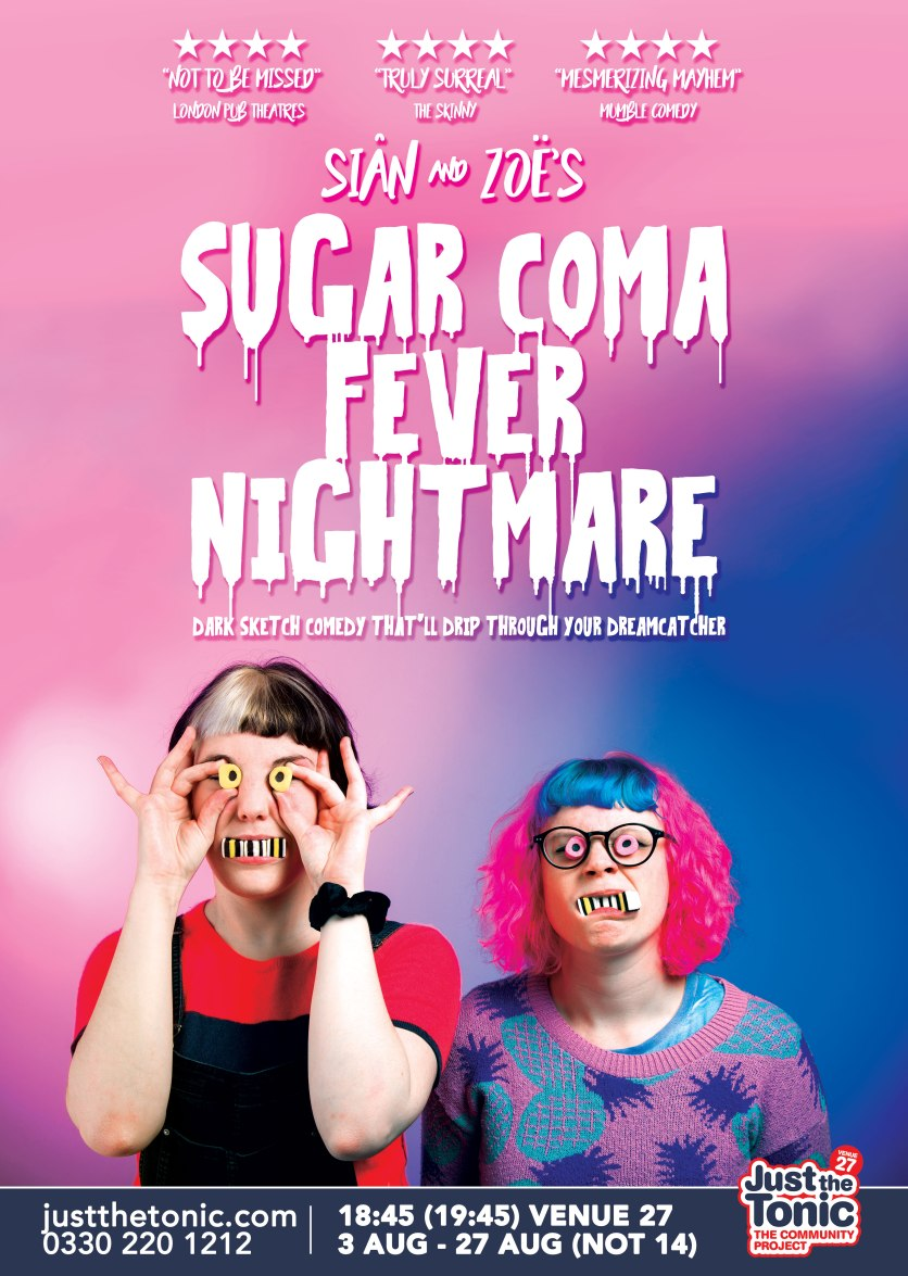 Sian & Zoe - Sugar Coma Fever Nightmare - 2017